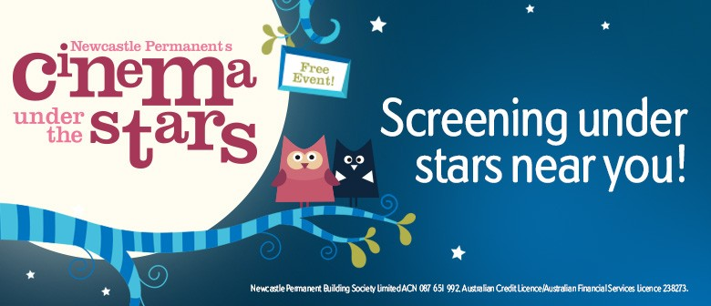 Newcastle Permanent's Cinema Under The Stars - Maitland
