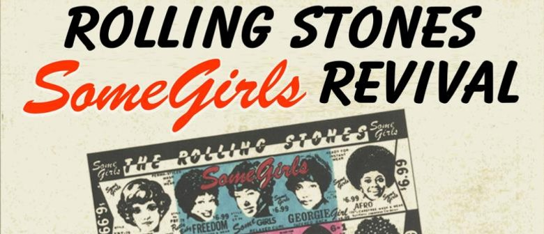 The Rolling Stones - Some Girls Revival