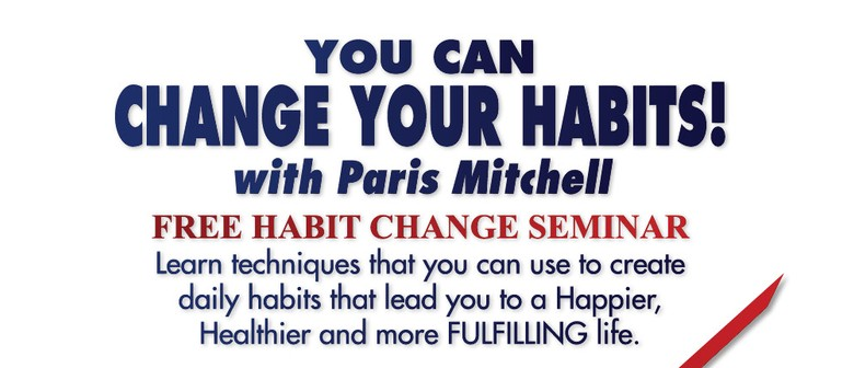 Change Your Habits with Paris Mitchell