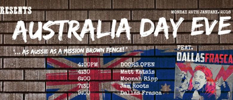 Australia Day Eve Featuring Dallas Frasca