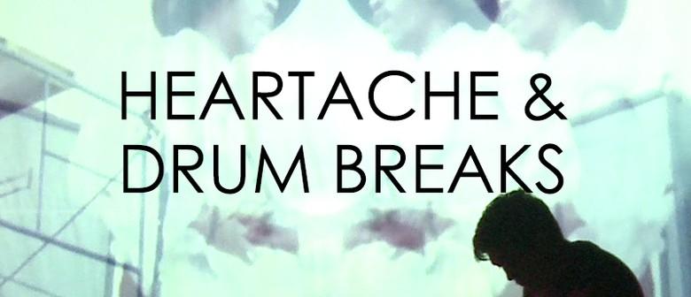 Adelaide Fringe 2016 - Heartache and Drum Breaks