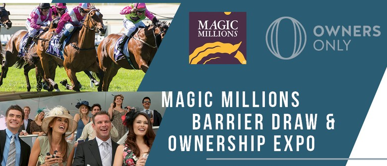 Magic Millions Barrier Draw And Ownership Expo