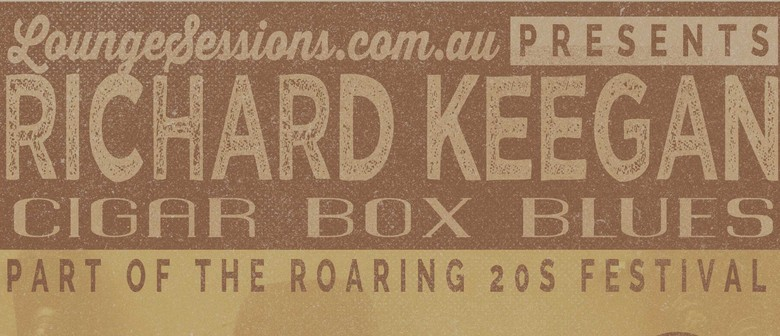 Roaring 20s Fest - Cigar Box Blues With Richard Keegan