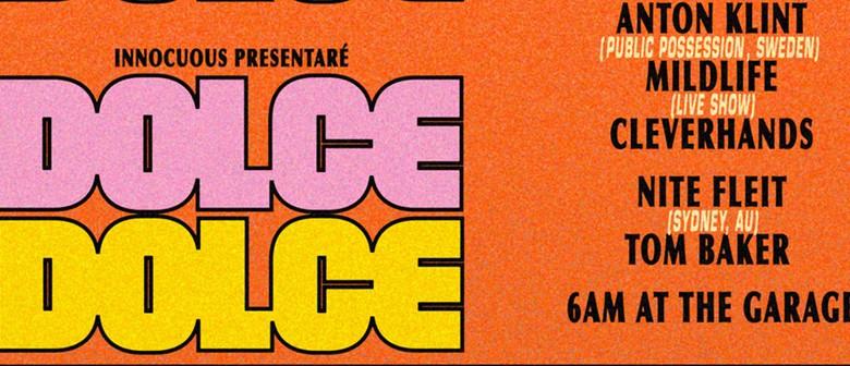 Innocuous Present: Dolce, Dolce featuring Anton Klint