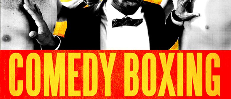 Fringe World 2016 - Comedy Boxing