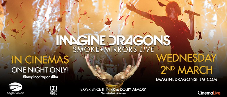 Imagine Dragons - Smoke + Mirrors In Cinemas