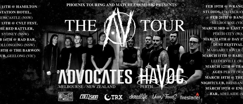 The AV Tour - Advocates and Havoc