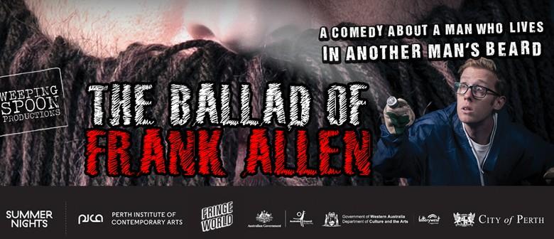The Ballad Of Frank Allen