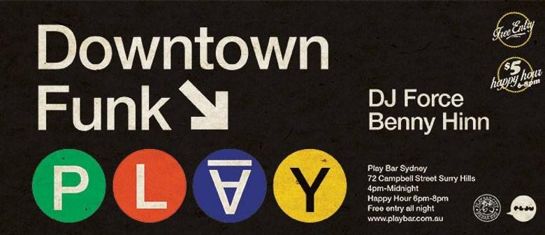 Downtown Funk feat. DJ Force & Benny Hinn