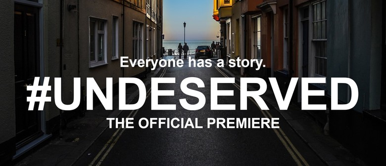 Hashtag Undeserved - The Official Premiere