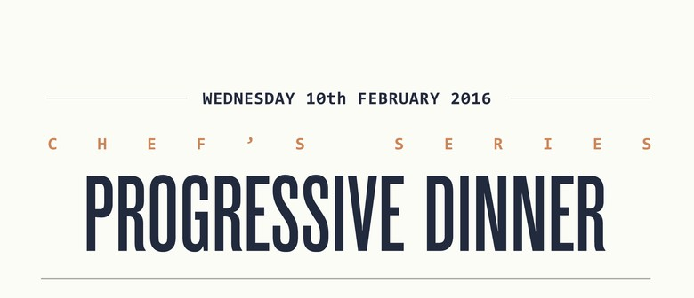 Chef's Series Progressive Dinner