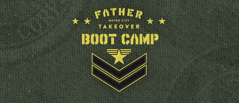 Father Takeover - Boot Camp