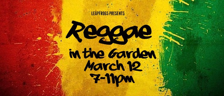 Reggae In the Garden - Leapfrogs 2016