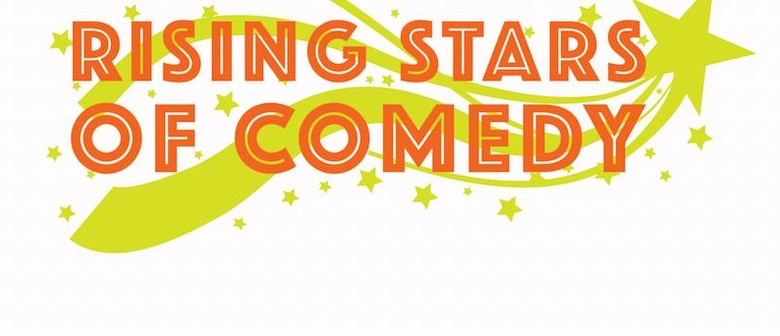 The Rising Stars of Comedy