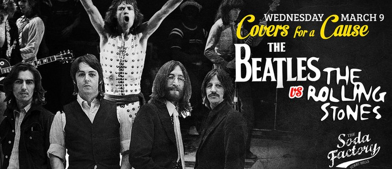 Cover's for A Cause – The Beatles Vs the Rollings Stones