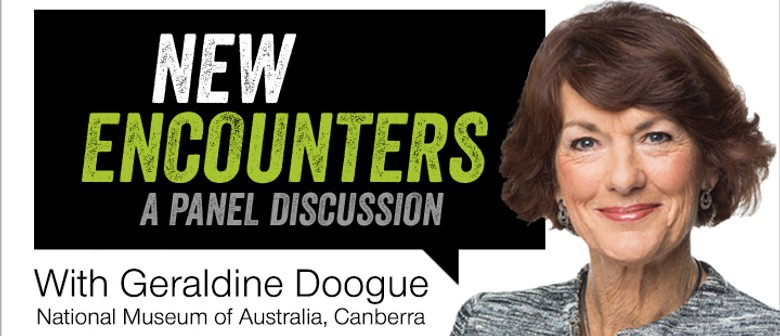 New Encounters - A Panel Discussion