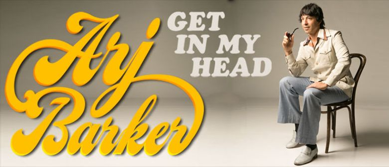 Arj Barker - Get In My Head - Perth Comedy Festival