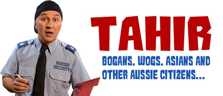 Tahir - Bogans, Wogs, Asians - Perth Comedy Festival