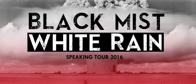 Black Mist, White Rain: Speaking Tour 2016