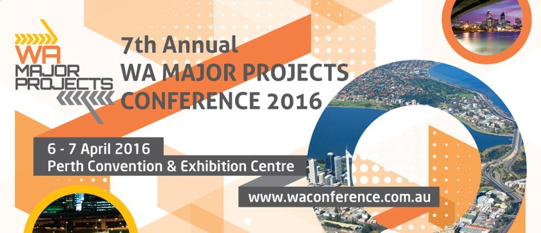 7th Annual WA Major Projects Conference 2016