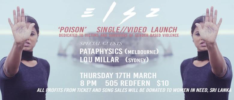 Elsz 'Poison' Debut Single / Video Launch