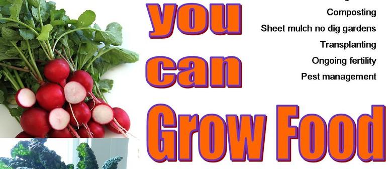 You Can Grow Food