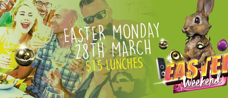 Easter Monday Lunch and Dinner