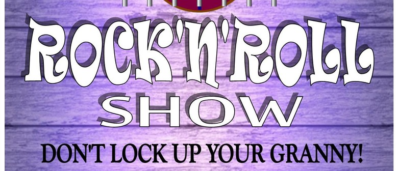 Don't Lock Up Your Granny - 50s,60s Rock and Roll Show