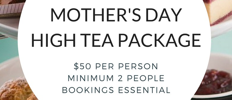 Mother's Day High Tea Special