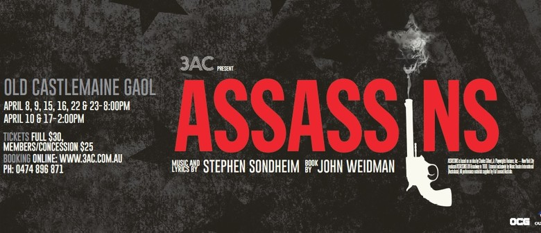 3aC present Assassins - Music & lyrics by Stephen Sondheim