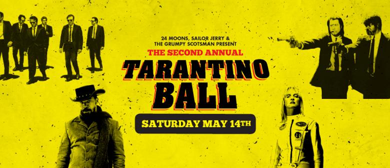 The 2nd Annual Tarantino Ball