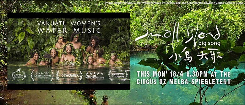 Small Island, Big Song Project Launch & Film Screening
