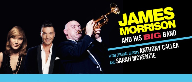 James Morrison and His Big Band with Special Guests
