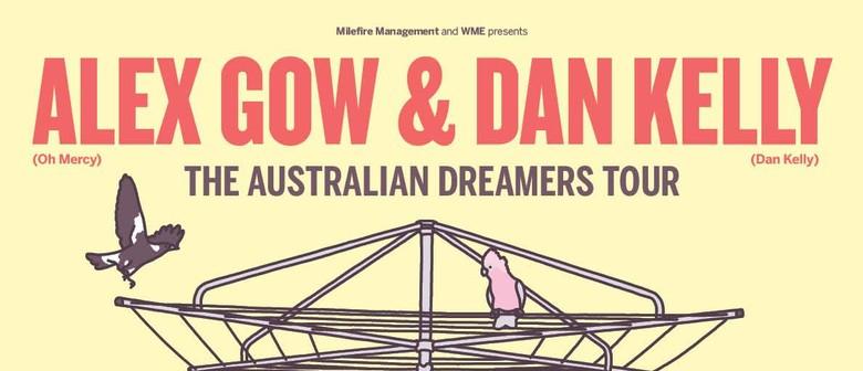 Alex Gow & Dan Kelly - The Australian Dreamers Tour