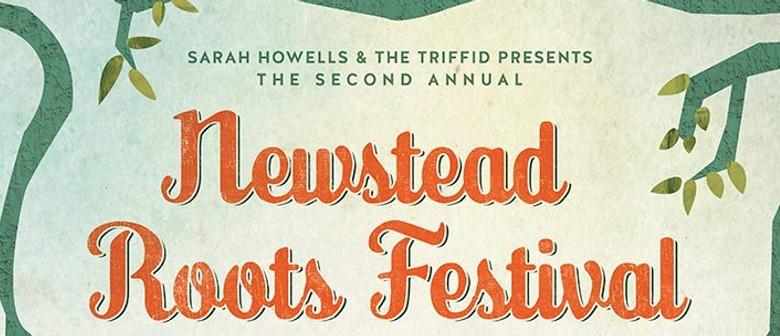 Newstead Roots Festival