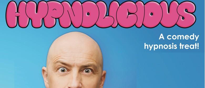 Hypnolicious - A Comedy Hypnosis Treat