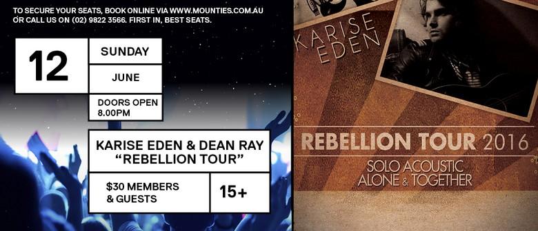 Karise Eden & Dean Ray - Rebellion Tour