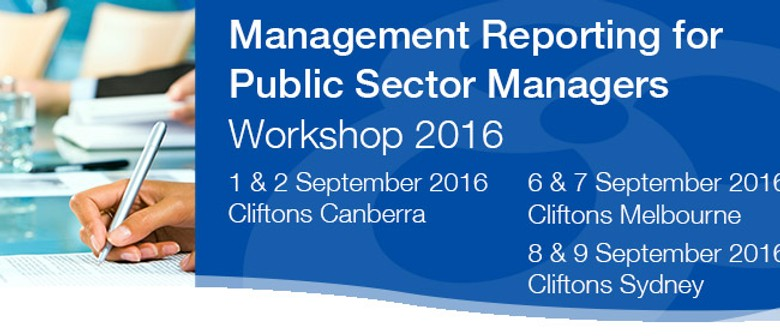 Management Reporting for Public Sector Managers Workshop '16