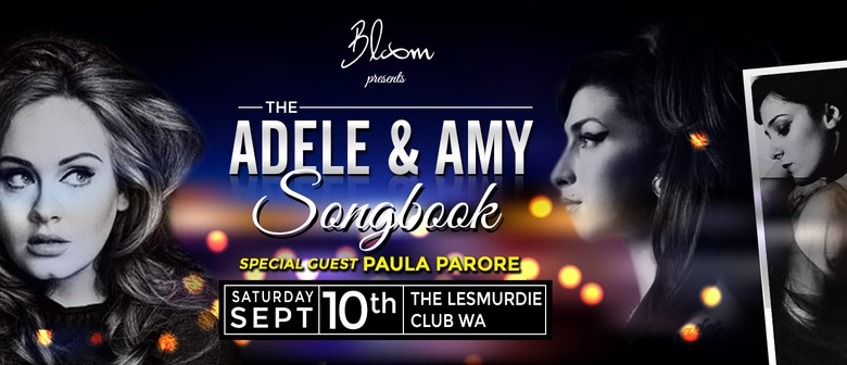 Bloom Presents Adele and Amy Songbook