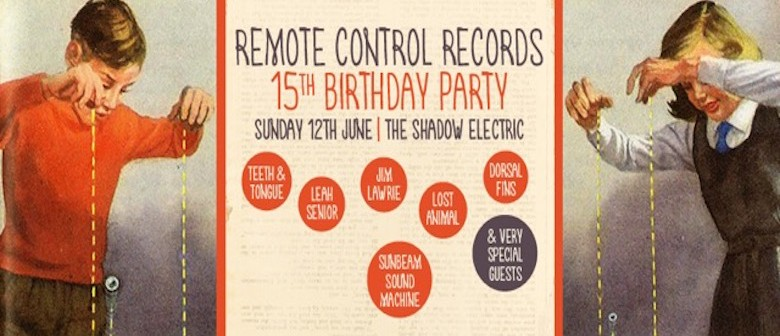 Remote Control Records 15th Birthday Ft. Teeth & Tongue