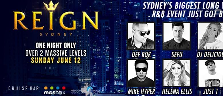 Reign Sydney - June Long Weekend