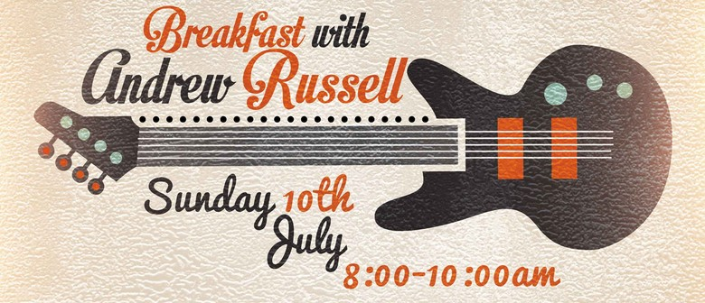 Breakfast With Andrew Russell