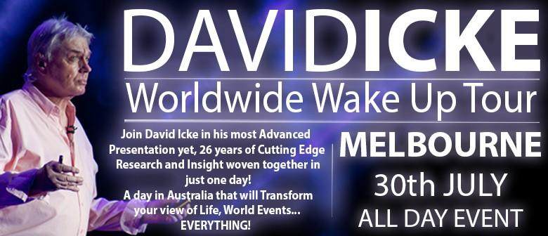 David Icke's - WorldWide Wake Up Tour