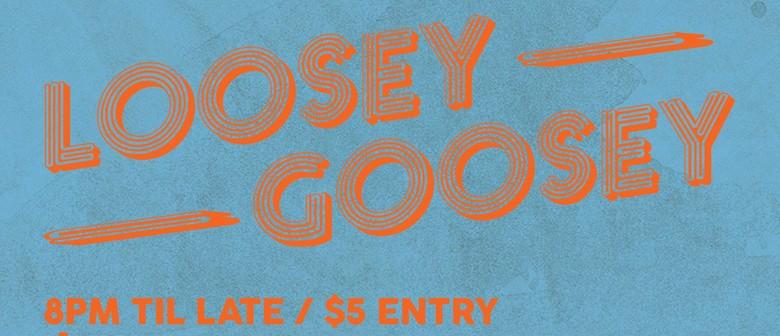 Loosey Goosey - Rock N' Roll Night