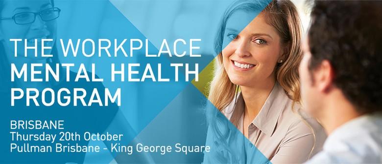 The 2016 Workplace Mental Health Program