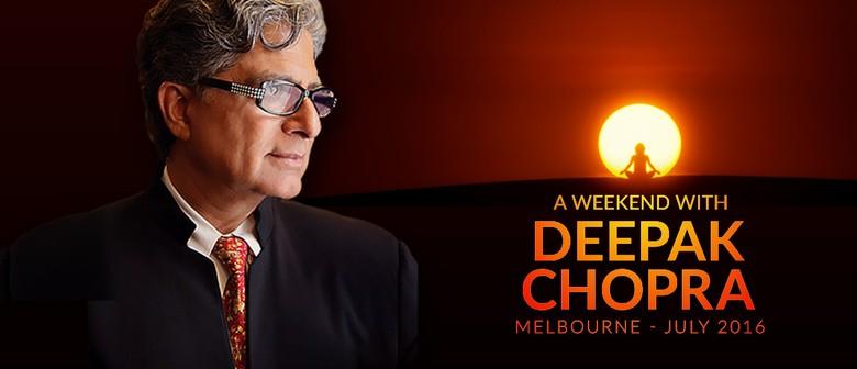 Deepak Chopra Weekend