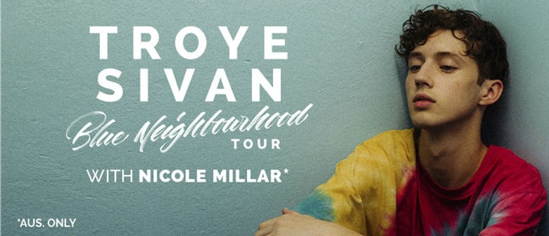 Troye Sivan - Blue Neighbourhood Tour: SOLD OUT