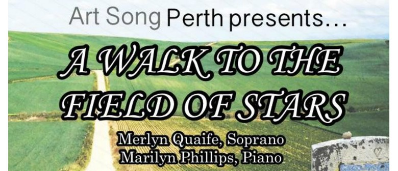 A Walk to The Field of Stars With Soprano Merlyn Quaife