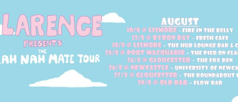 Clarence - The Yeah Nah Mate Tour