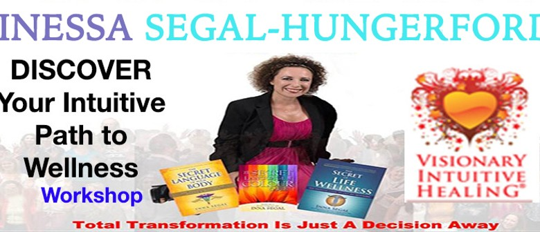 Inna Segal - Discover Your Intuitive Path to Wellness